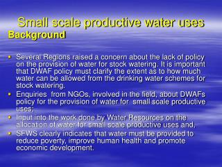 Small scale productive water uses