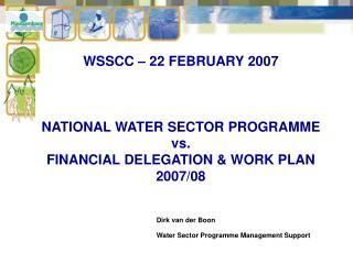 Dirk van der Boon  Water Sector Programme Management Support
