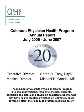 Colorado Physician Health Program Annual Report  July 2006 - June 2007