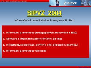 SIPVZ – Státní informační politika ve vzdělávání