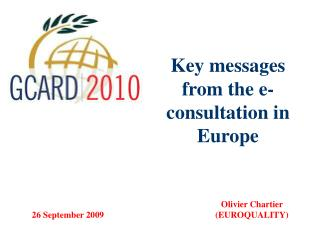 Key messages  from the e-consultation in Europe
