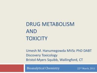 Bioanalytical Chemistry                          22 nd  March, 2011