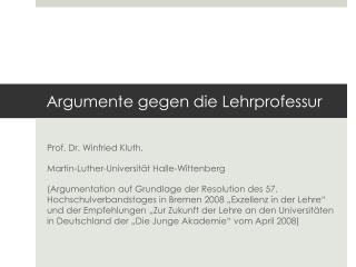 Argumente gegen die Lehrprofessur