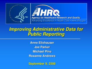 Improving Administrative Data for  Public Reporting