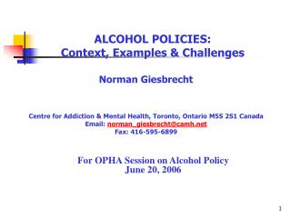 ALCOHOL POLICIES: Context, Examples  Challenges