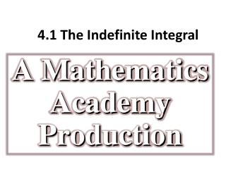 4.1 The  Indefinite Integral