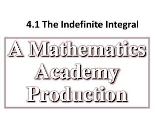 4.1 The  Indefinite Integral