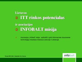 Paroda INFO 2003.  Baland žio 24 d. Kaunas