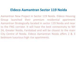 Eldeco Group Noida ! 9899606065 ! Eldeco Aamantran Noida