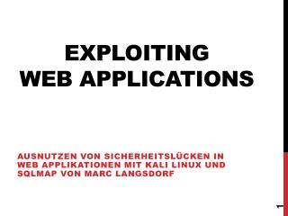 Exploiting Web  Applications