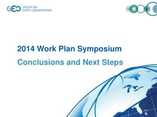 2014 Work Plan Symposium Conclusions and Next Steps