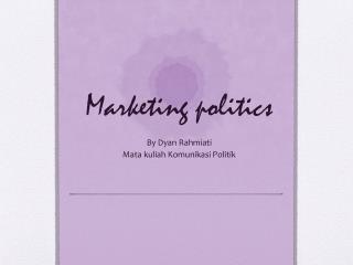 Marketing politics