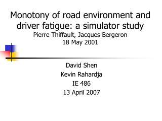 David Shen Kevin Rahardja IE 486 13 April 2007