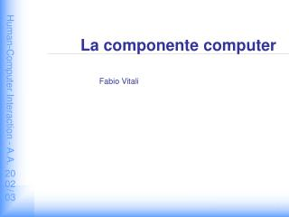 La componente computer
