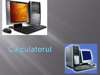 Calculatorul