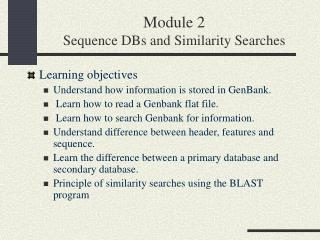 Module 2 Sequence DBs and Similarity Searches