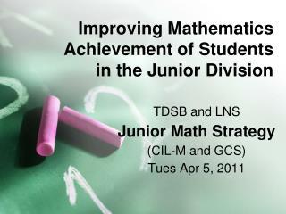 Improving Mathematics Achievement of Students  in the Junior Division