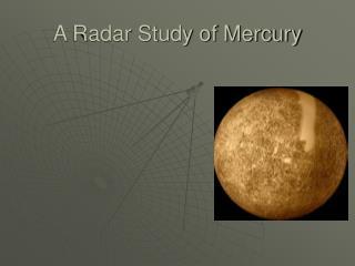 A Radar Study of Mercury