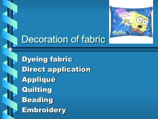 Decoration of fabric