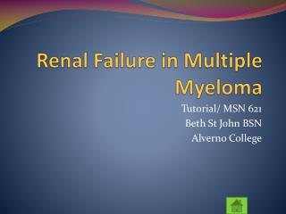 Renal Failure in Multiple Myeloma