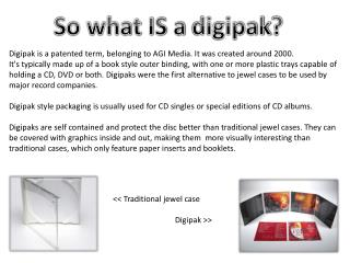 So what IS a  digipak ?