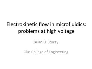 Electrokinetic flow in microfluidics: problems at high voltage