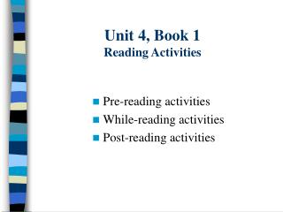 Unit 4, Book 1 Reading Activities