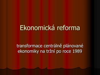 Ekonomická reforma