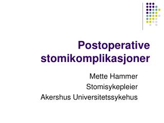 Postoperative stomikomplikasjoner