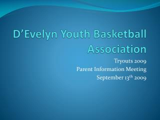 D�Evelyn Youth Basketball Association