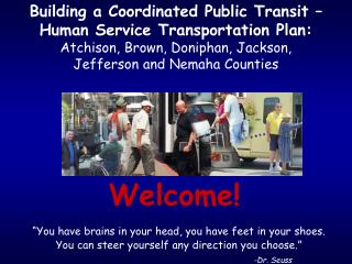 Building a Coordinated Public Transit   Human Service Transportation Plan: Atchison, Brown, Doniphan, Jackson,  Jefferso