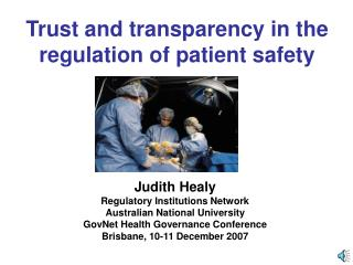 Trust and transparency in the regulation of patient safety