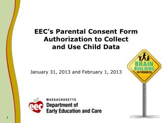 EEC's Parental Consent Form Authorization to Collect  and Use Child Data