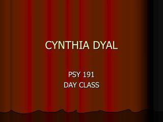 CYNTHIA DYAL