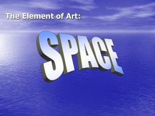 The Element of Art: