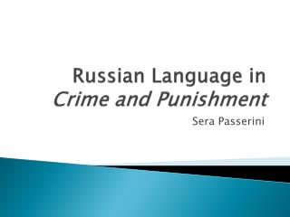 Russian Language in  Crime and Punishment