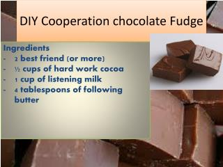 DIY Cooperation chocolate Fudge