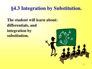 §4.3 Integration by Substitution.
