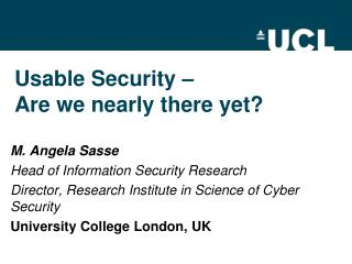 Usable  Security – Are  we nearly there yet?