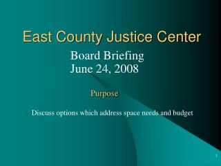 East County Justice Center