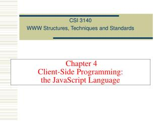 Chapter 4 Client-Side Programming: the JavaScript Language