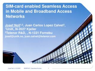 SIM-card enabled Seamless Access in Mobile and Broadband Access Networks