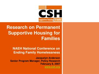 Research on Permanent Supportive Housing for Families  NAEH National Conference on Ending Family Homelessness