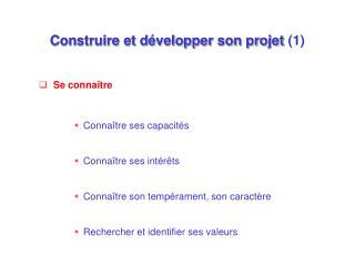 Construire et d�velopper son projet  (1)