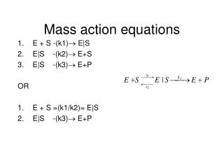 Mass action equations