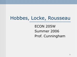 Hobbes, Locke, Rousseau