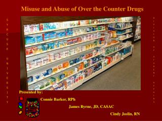 Misuse and Abuse of Over the Counter Drugs