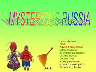 MYSTERIOUS RUSSIA