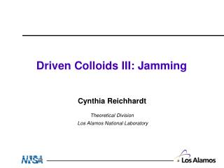 Driven Colloids III: Jamming