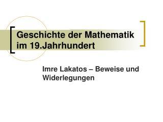 Geschichte der Mathematik im 19.Jahrhundert